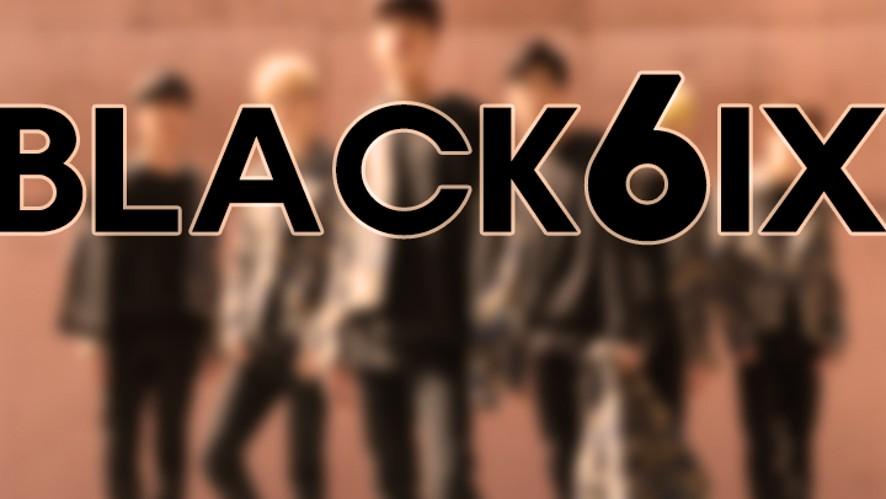 BLACK6IX Live