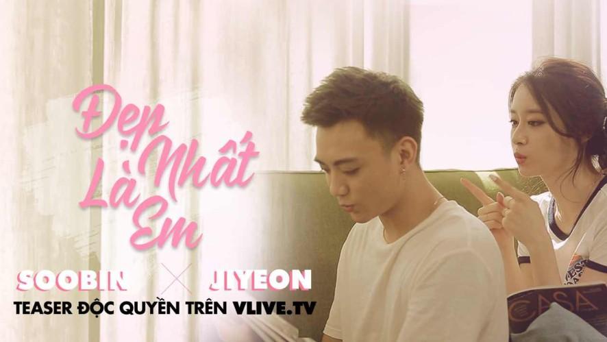 SOOBIN x JI YEON 'Đẹp Nhất Là Em(우리사이) ' Official Teaser 1