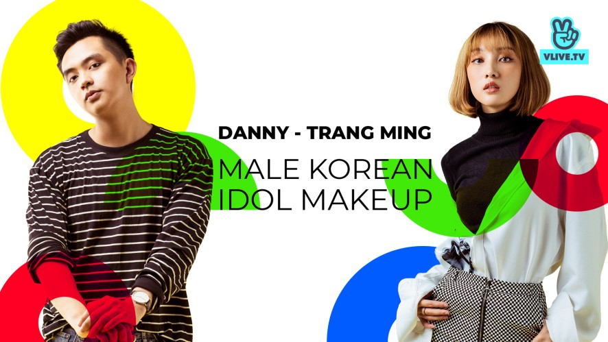 TRANG MING - DANNY | Lần đầu thử makeup như idol Hàn Quốc