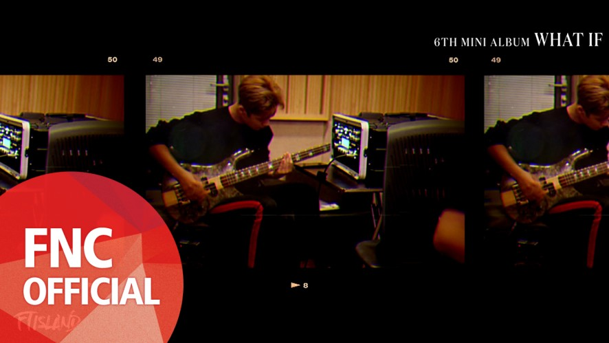 FTISLAND - 6TH MINI ALBUM [WHAT IF] Highlight Medley in RECORDING STUDIO