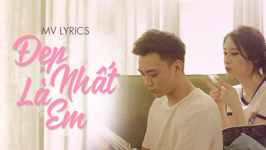 [MV LYRICS OFFICIAL] Đẹp nhất là em - Soobin x Jiyeon (Vietnamese ver)