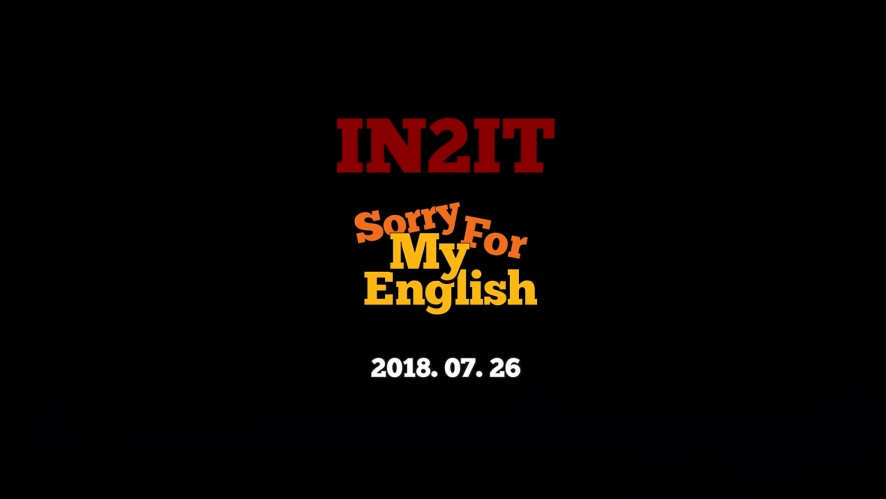 IN2IT(인투잇) - Sorry For My English MV TEASER 2