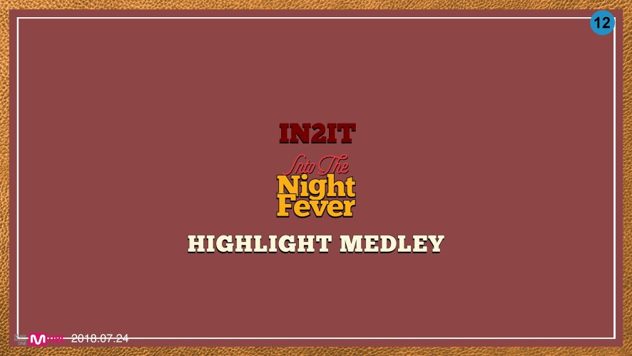 IN2IT 2nd Single [Into The Night Fever] Highlight Medley