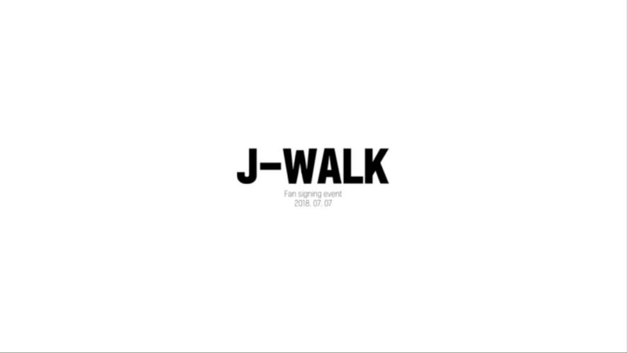 J-WALK - FAN-SIGNING EVENT