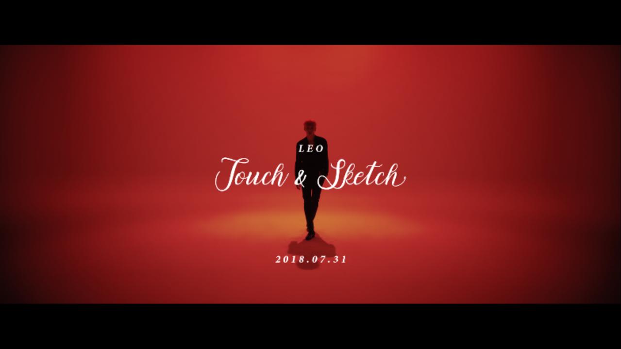 레오(LEO) - Touch & Sketch M/V Official Teaser