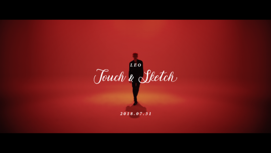 레오(LEO) - Touch & Sketch M/V Official Teaser