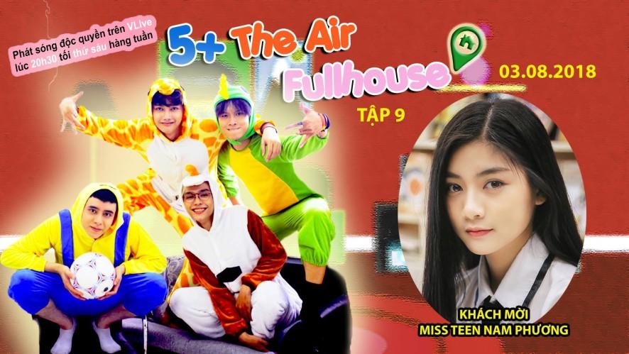The Air Show - tập 9 Khách mời Nam Phương