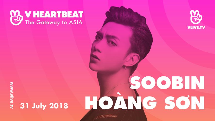 V HEARTBEAT LIVE JULY with Soobin Hoàng Sơn - Xin Đừng Lặng Im & I Know You Know (Remix)