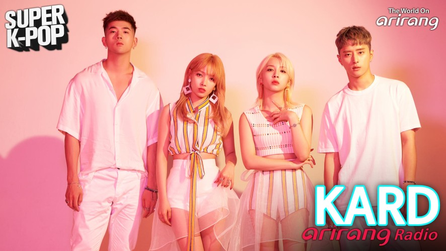 Arirang Radio (Super K-Pop / KARD)