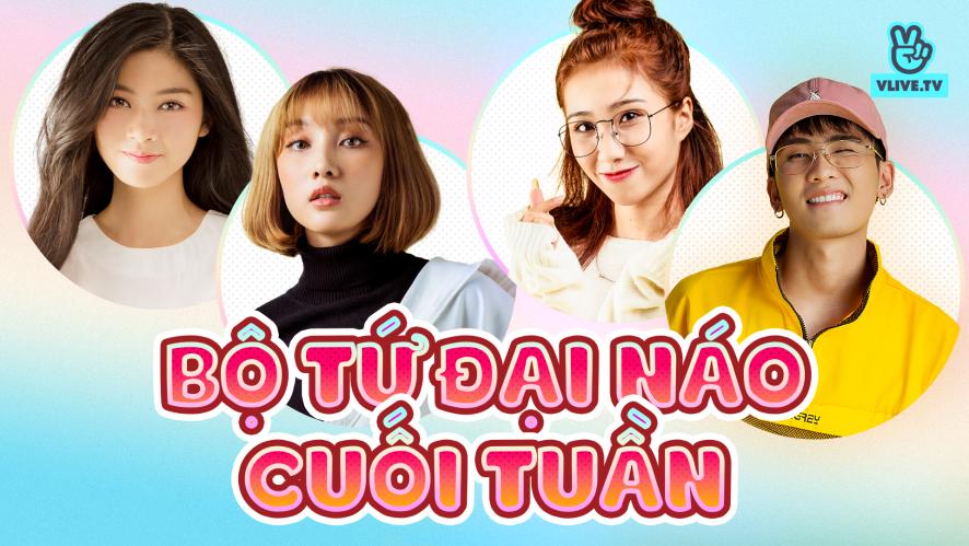 NAM PHƯƠNG - TRANG MING - MINMIN - DIDI | Bộ tứ đại náo cuối tuần ep.8