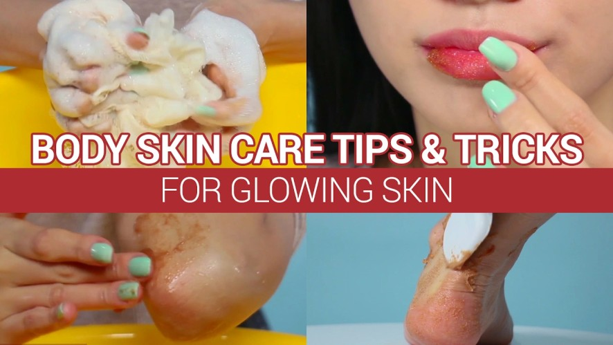 Body Skin Care Tips & Tricks for Glowing Skin