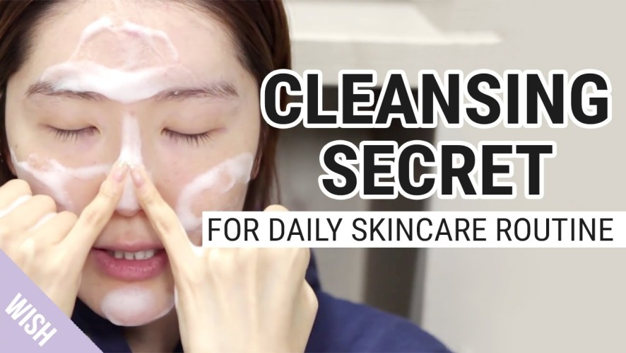 A Perfect Facial Cleansing Secret for Daily Skincare Routine | Wishtrend TV