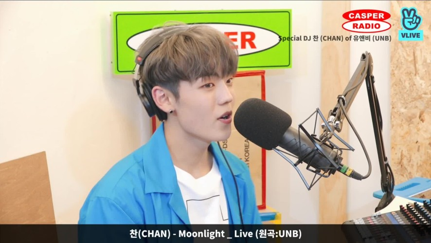 [캐스퍼라디오] 찬(Chan) of UNB - Moonlight (Live)