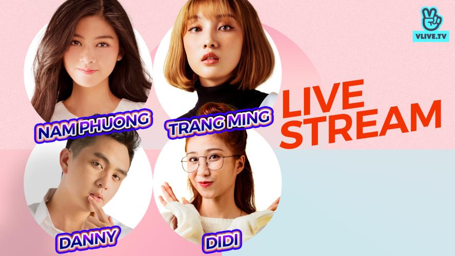 NAM PHƯƠNG - DIDI - TRANG MING - DANNY | Bộ tứ đại náo cuối tuần ep.10