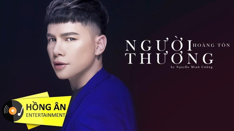 Người Thương - Hoàng Tôn | MV Lyrics HD