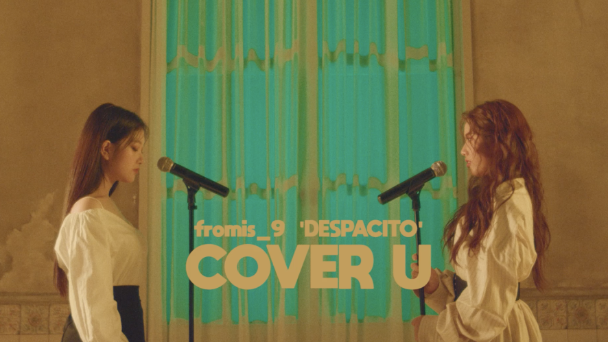 [COVER U] Despacito - Luis Fonsi (Cover by fromis_9 Seoyeon Lee & Jiwon Park)
