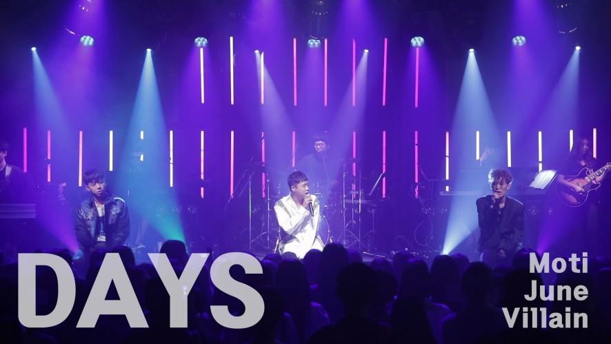 준(June)X모티(Moti)X빌런(Villain) - 'Days' Live Video