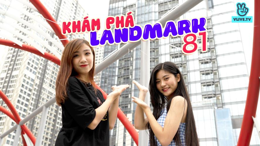 """[VLOG] NAM PHƯƠNG """" Khám phá Landmark 81- tòa nhà cao nhất Việt Nam"""""""
