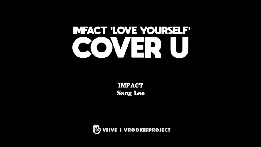 [COVER U_AUDIO ONLY] Love Yourself - Justin Bieber (Cover by IMFACT Sang Lee)