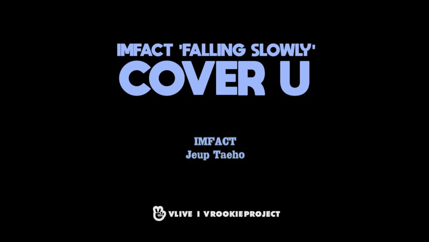 [COVER U_AUDIO ONLY] Falling Slowly - Glen Hansard & Marketa Irglova (Cover by IMFACT Jeup & Taeho)