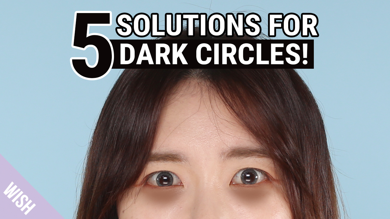 All About Dark Circles | 5 Causes and Hacks to Remove Dark Circles | Wishtrend TV