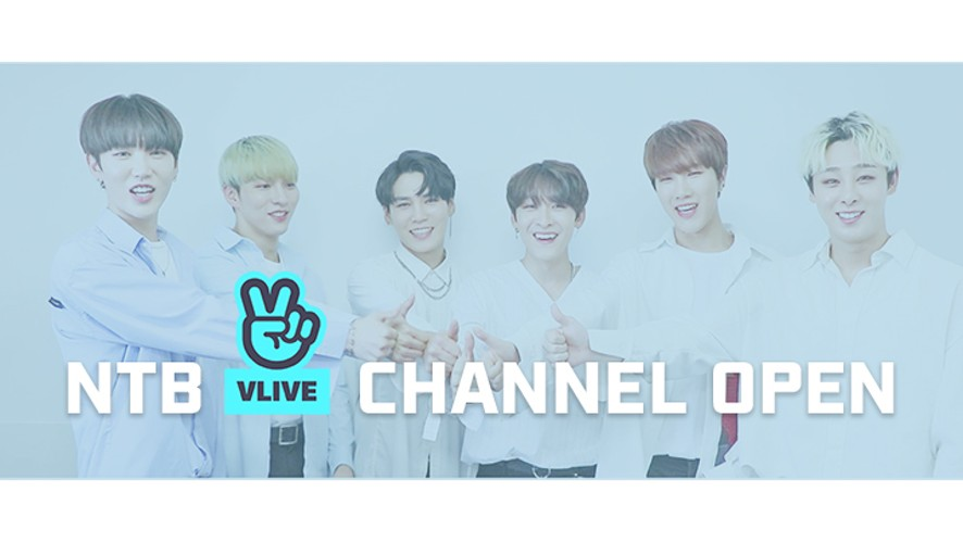 NTB(엔티비) V LIVE CHANNEL OPEN!