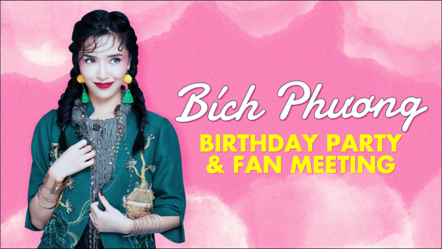 Bích Phương Birthday Party - Fan Meeting