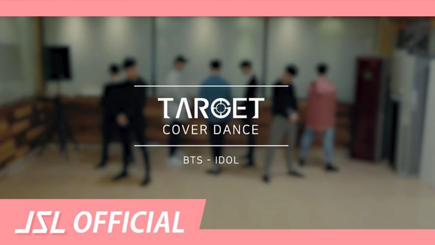 V LIVE - TARGET(타겟) Dance Cover / 방탄소년단(BTS) - IDOL
