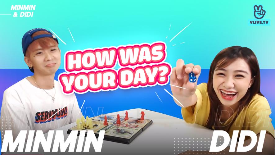 DI DI - MIN MIN | How was your day?