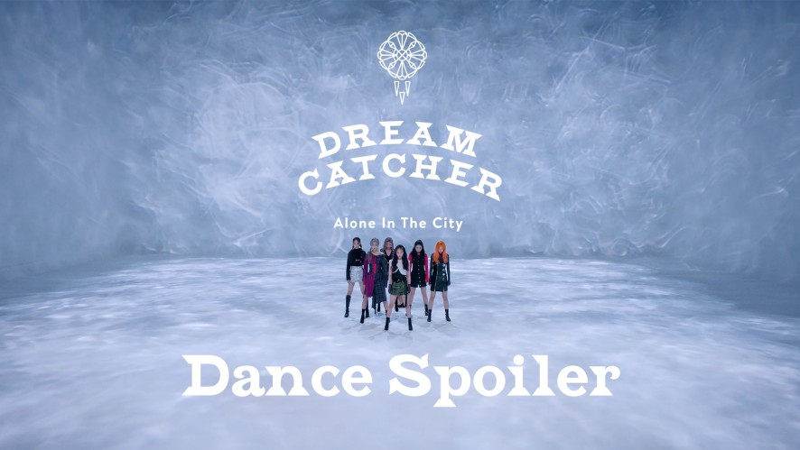Dreamcatcher(드림캐쳐) 'What' Dance Spoiler