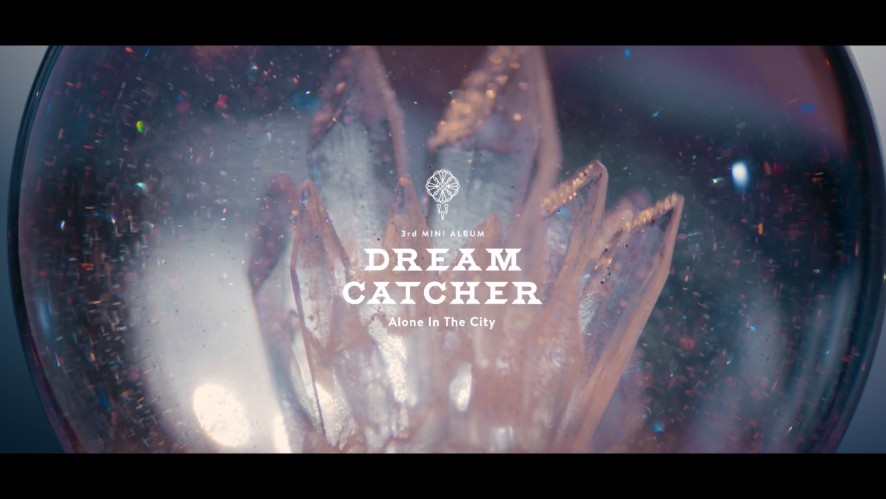 V LIVE Dreamcatcher드림캐쳐 'What' MV Fascinating What Is The Dream Catcher
