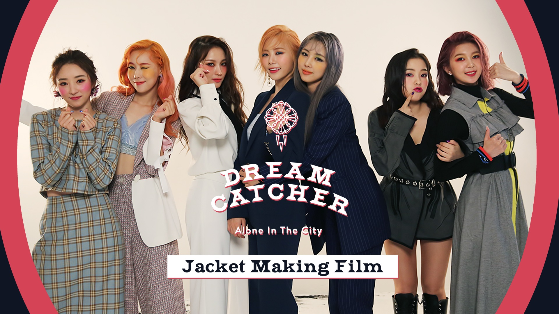 Dreamcatcher(드림캐쳐) [Alone In The City] Jacket Making Film