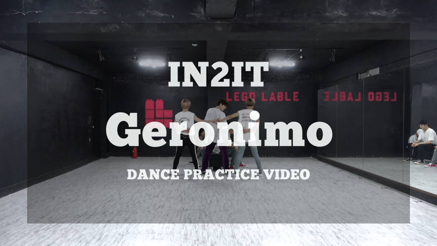 IN2IT - Geronimo DANCE PRACTICE VIDEO
