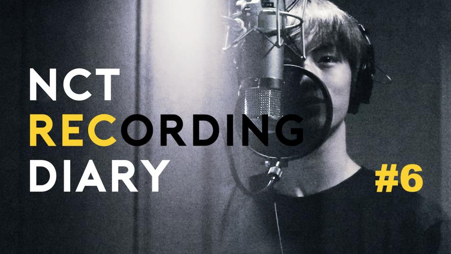 NCT RECORDING DIARY #6