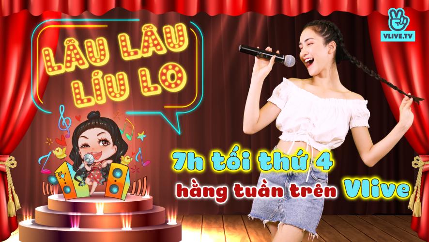 Lâu Lâu Líu Lo Show - Guest Quang Trung [Tập 1]