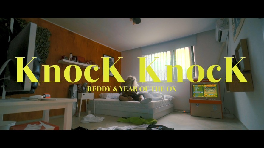 Reddy & Year of the OX - Knock Knock (Teaser)