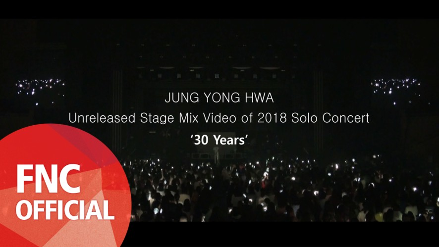 [ROOM/STAY622] JUNG YONG HWA Unreleased Stage Mix Video of 2018 Solo Concert '30 Years'