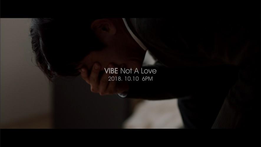 [김동준] 바이브(VIBE) 'Not A Love' Teaser.