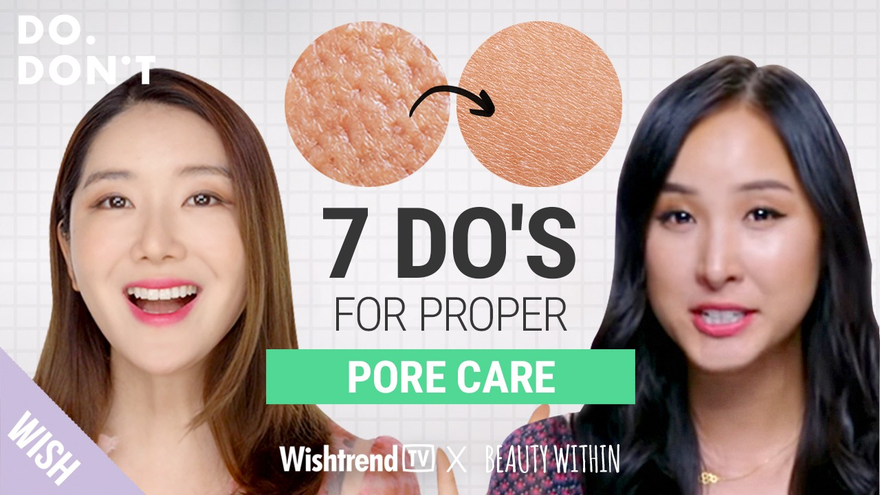 How To Get Poreless Skin | Skincare Solutions For Pores (Feat. Beauty Within) | Do & Don't