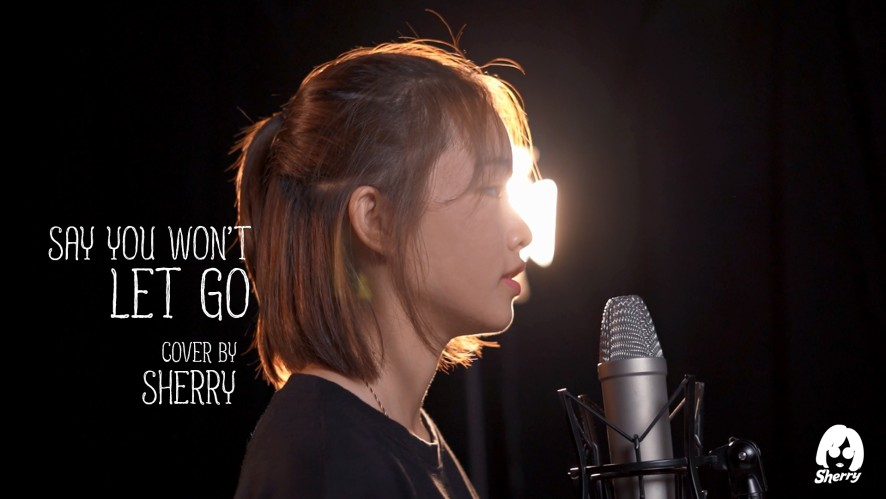 """SAY YOU WON'T LET GO - JAMES ARTHUR"" SHERRY [COVER MV]"