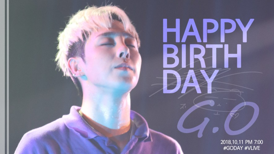 HAPPY G.O DAY 🎂🎉