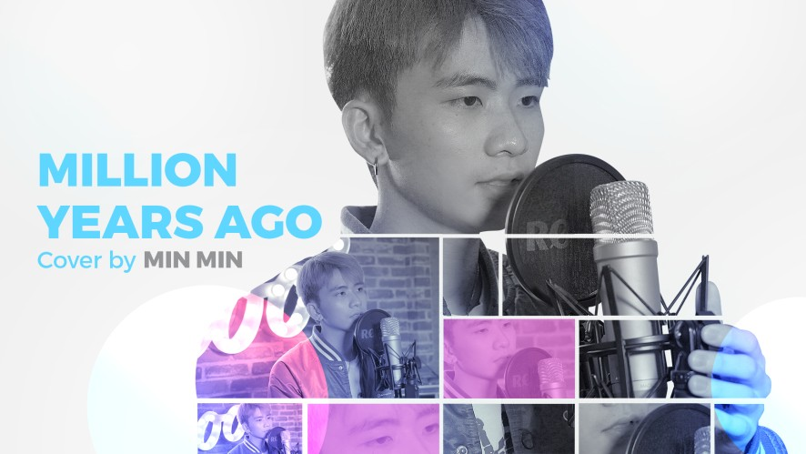 """MILLION YEARS AGO (Adele)"" COVER BY MIN MIN"
