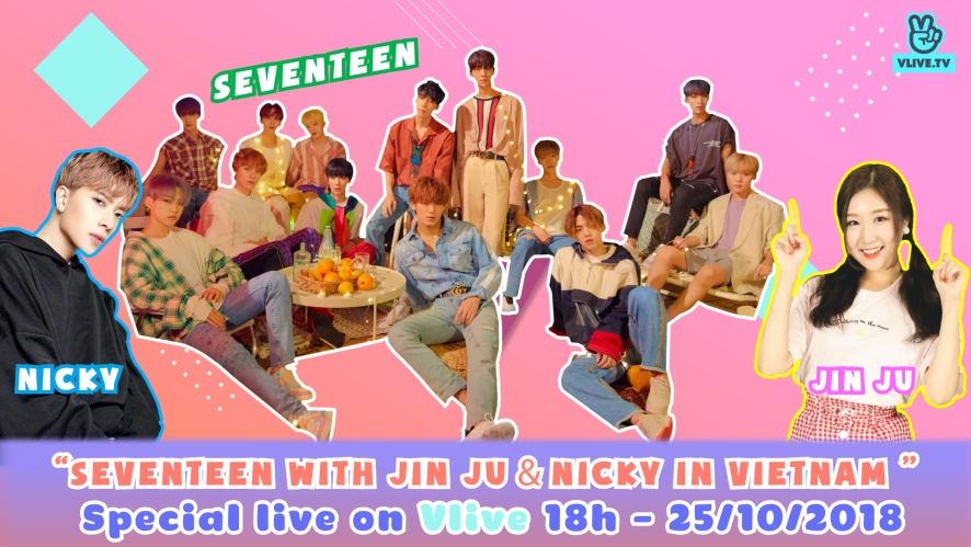 SEVENTEEN with Jin Ju & Nicky in Việt Nam