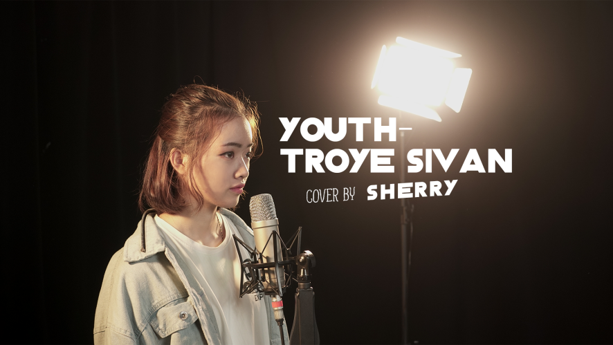 """""""YOUTH - TROYE SIVAN"""" Cover by SHERRY [MV COVER]"""