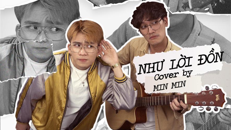 """""""NHƯ LỜI ĐỒN (BẢO ANH)"""" Cover By MIN MIN ft. LONG.C"""
