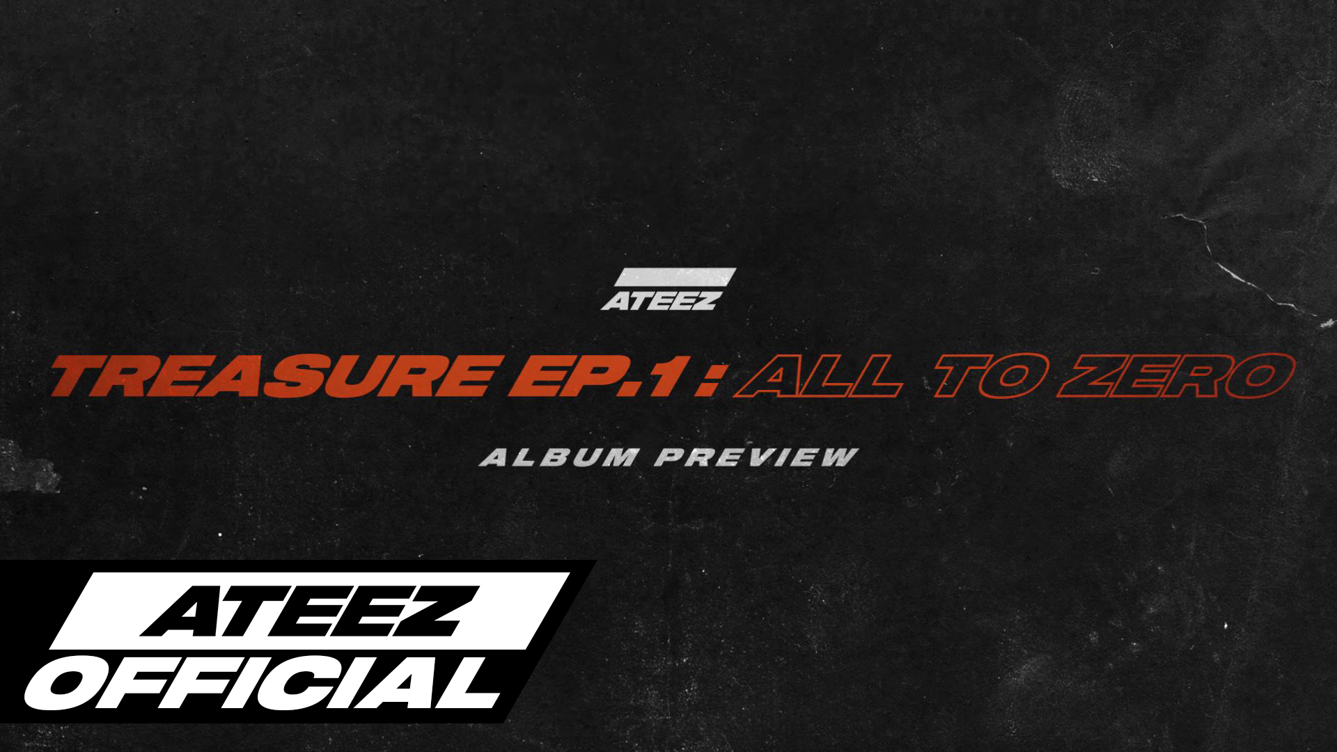 ATEEZ(에이티즈) TREASURE EP.1 : All To Zero Preview