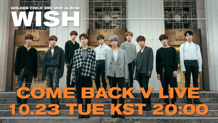 [FULL] GOLDEN CHILD 3RD MINI ALBUM [WISH] COMEBACK V LIVE