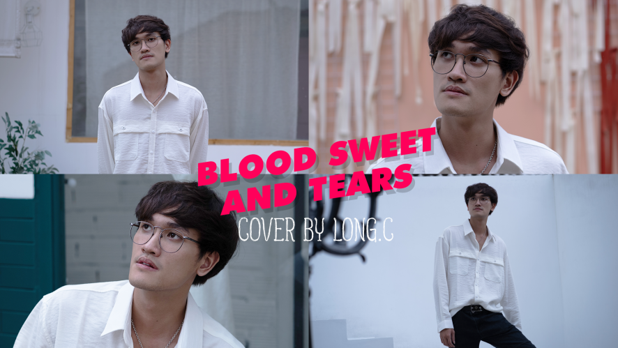 """BLOOD SWEAT AND TEARS - BTS"" Cover by LONG.C"