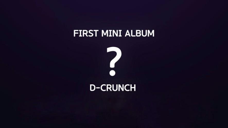 D-CRUNCH(디크런치)-1st MINI ALBUM '?'