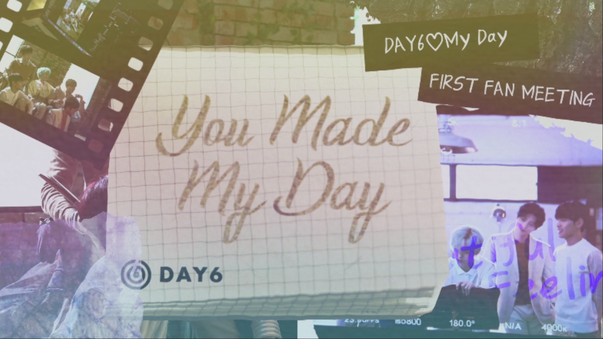 "DAY6(데이식스) FIRST FAN MEETING ""You Made My Day"" Making Film # 1"